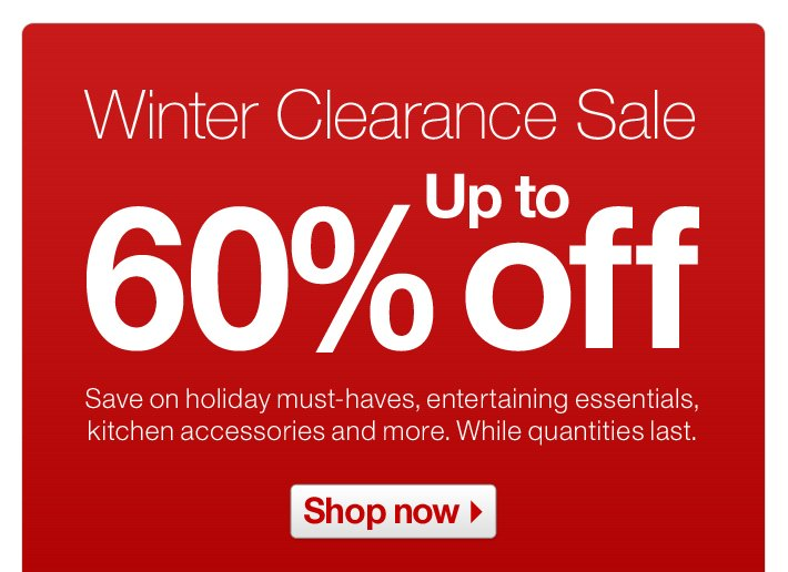 Winter Clearance Sale - Up to 60% off
