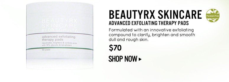 Paraben-free BeautyRx Skincare Advanced Exfoliating Therapy Pads Formulated with an innovative exfoliating compound to clarify, brighten and smooth dull and rough skin. $70 Shop Now>>