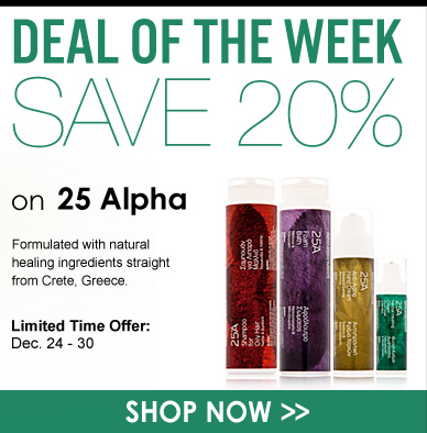 Deal of the Week: 20% Off 25 Alpha Limited-Time Offer: December 24 – 30 Shop Now>>