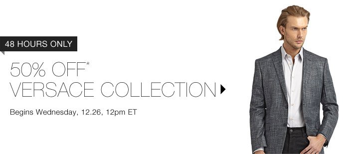 50% Off* Versace Collection…Shop now
