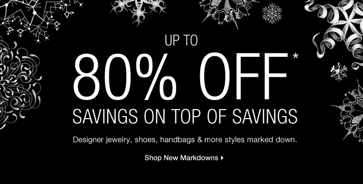 Up To 80% Off* Savings On Top Of Savings