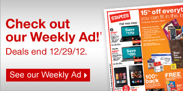Check  out our Weekly Ad!† Deals end 12/29/12. See our Weekly Ad.