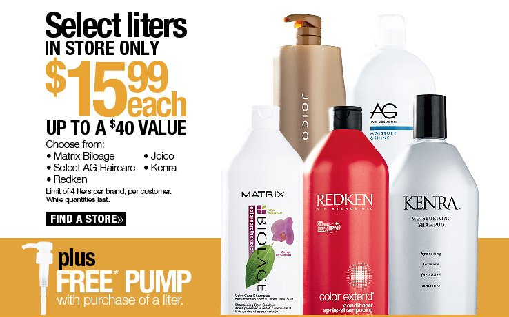 In Store Only - Select liters $15.99 each. Up to a $40 Value. Plus free pump with purcahse of a liter. Limit one per order. While quantities last. Find a Store.