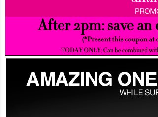 EVERYTHING UP TO 80% OFF + Amazing one-day savings! Shop Now!