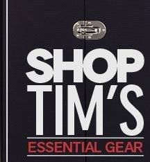 Shop Tim's Essential Gear