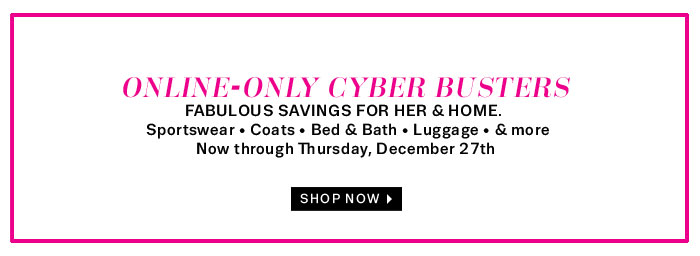 Online-only Cyber Busters. Shop now