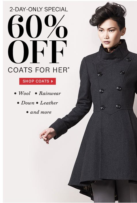 60% off Coats for Her. Shop Now