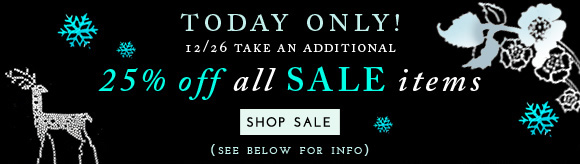 Today Only! Take an Additional 25% off all sale items! Shop now... High Contrast: This is no grey matter... monochromatic gets memorable in anything-but-basic black and white! Shop the trend...