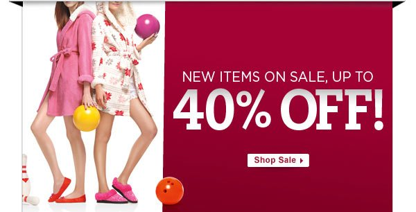 New items on sale, up to 40% Off!