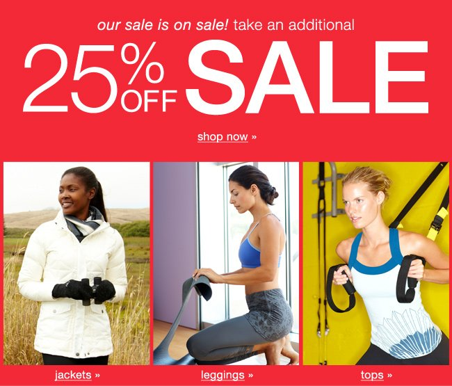 Take an additional 25% off Sale. Shop now.