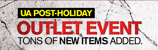 UA POST-HOLIDAY OUTLET EVENT.