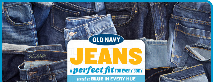 OLD NAVY | JEANS | A PERFECT FIT FOR EVERY BODY and a BLUE IN EVERY HUE