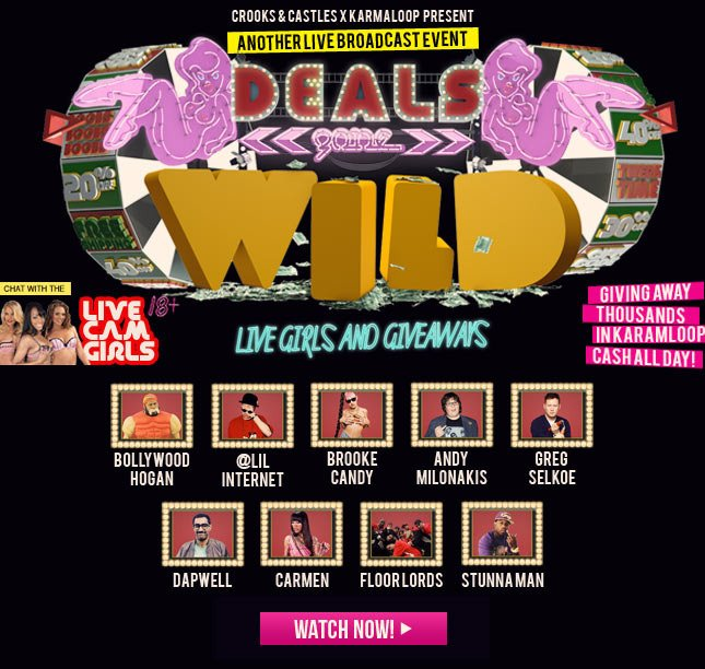 Another Live Broadcast Event! Deals Gone Wild!