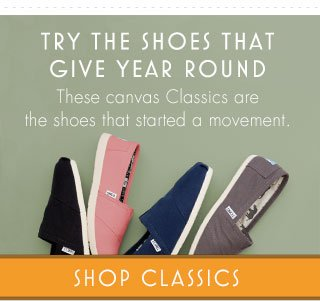 Try the shoes that give year round. Shop Classics