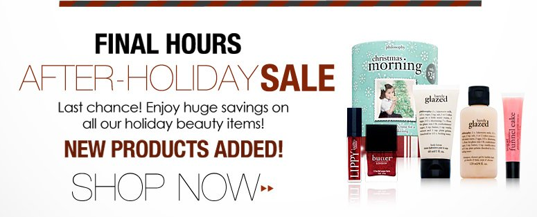 Ends Today: Holiday Boutique Sale Last chance! Enjoy huge savings on all our holiday beauty items! Shop Now>>