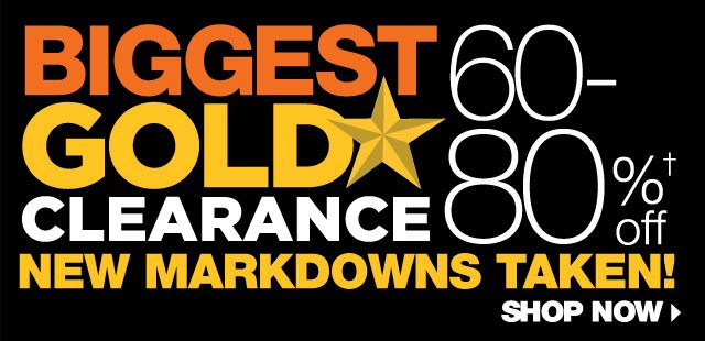 Biggest Gold Star Clearance. 60-80% Off. New Markdowns Taken! SHOP NOW