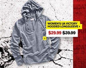 WOMEN'S UA VICTORY HOODED LONGSLEEVE - $29.99. SHOP NOW.