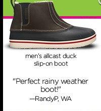 "men's allcast duck slip-on boot - ""Perfect rainy weather boot!"" - RandyP, WA"