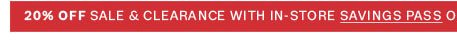 20% off sale & clearance with in-store savings pass