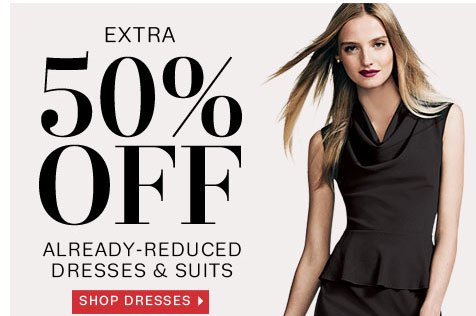 Extra 50% off already-reduced dresses