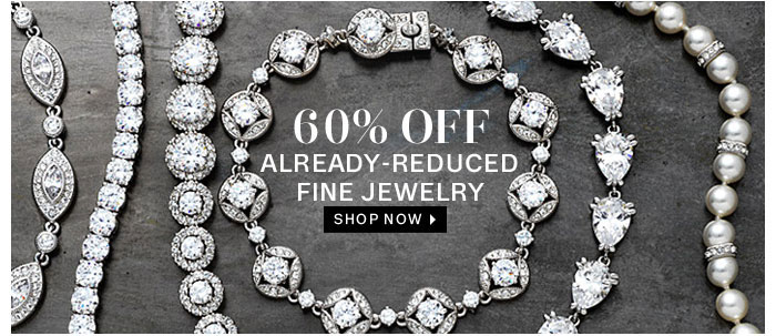 60% off already-reduced fine jewelry. Shop now
