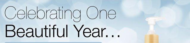 Celebrating One Beautiful Year...