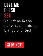 Love Me Blush
