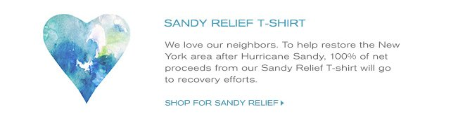 SANDY RELIEF T-SHIRT EW LOVE OUR NEIGHBORS. tO HEP RESTORE THE NEW YORK AREA AFTER HURRICANE SANDY