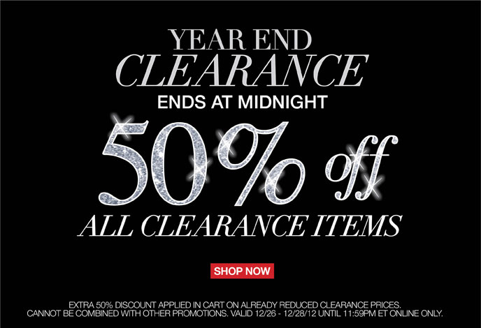 Year End Clearance Ends at Midnight 50% Off All Clearance Items