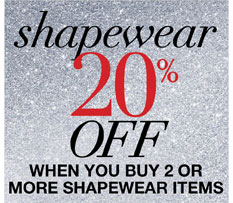 Shapewear: 20% Off when you buy 2 or more shapewear items