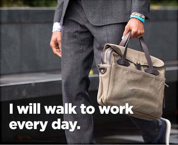 I will walk to work every day.