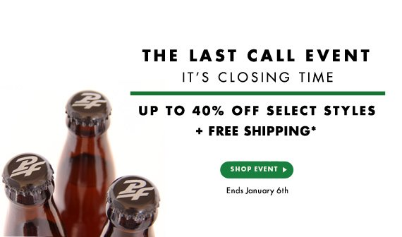 Last Call - Up to 40% Off Select Styles + Free Shipping*