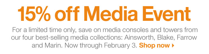 15% off Media Event. Now  through February 3. Shop now