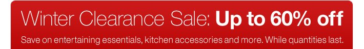 Winter Clearance Sale: Up to 60% off
