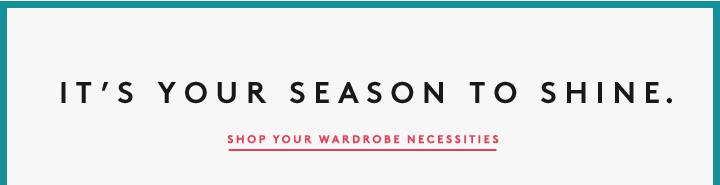 Start the New Year with a Little Spark! SHOP your wardrobe nessecities