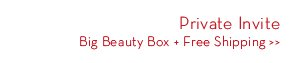 Private Invite. Big Beauty Box + Free Shipping.