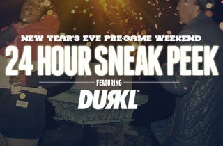 24 Hour Sneak Peek: DURKL