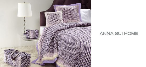 ANNA SUI HOME, Event Ends January 2, 9:00 AM PT >