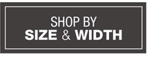 Shop by Size and Width