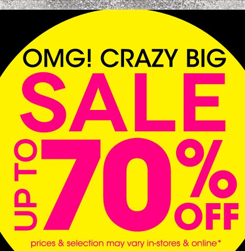 Sale's on Sale - Styles up to 70% off - Shop In-Store and Online
