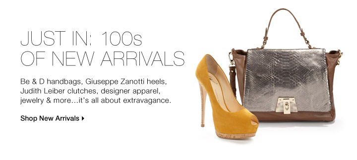 Just In: 100s of New Arrivals