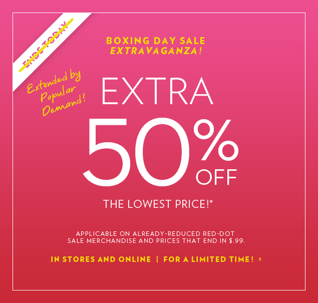 Extended by Popular Demand! EXTRA 50% OFF the Lowest Price!*