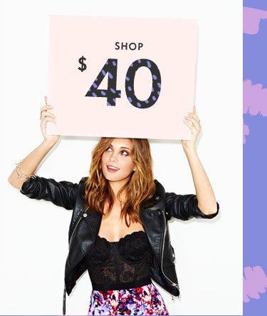 Shop $40