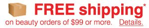 FREE shipping on beauty orders of $99 or more*