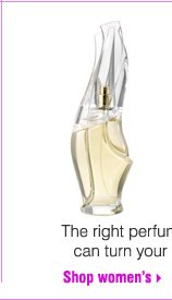 The right perfume can turn your day around! Shop Women's