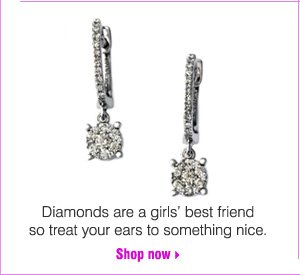 Diamonds are a girls' best friend so treat your ears to something nice. Shop now