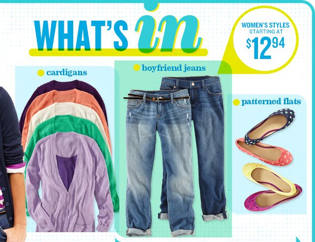 WHAT'S IN | WOMEN'S STYLES STARTING AT $12.94 | cardigans | boyfriend jeans | patterned flats