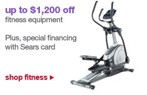 up to $1,200 off fitness equipment | Plus, special financing with Sears card | shop fitness