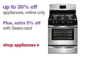 up to 30% off appliances, online only | Plus, extra 5% off with Sears card | shop appliances