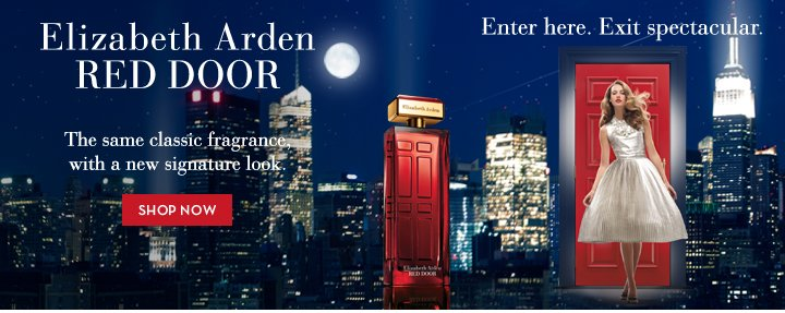 Elizabeth Arden RED DOOR. The same classic fragrance with a new signature look. SHOP NOW. Enter here. Exit spectacular.